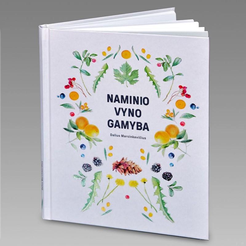 Knyga NAMINIO VYNO GAMYBA